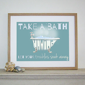 'Take A Bath And Unwind' Print - prints & art