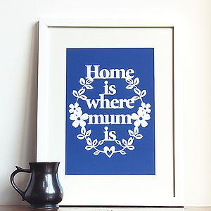 'Home Is Where Mum Is' Papercut Style Print - prints & art sale