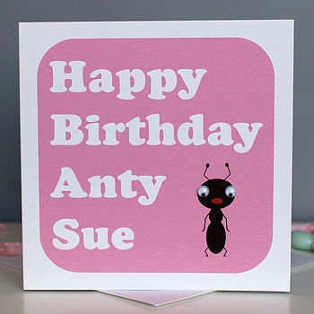 Personalised 'Happy Birthday Anty' Card