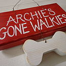 Personalised Gone Walkies Sign