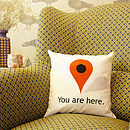 'You Have Reached Your Destination' Cushion