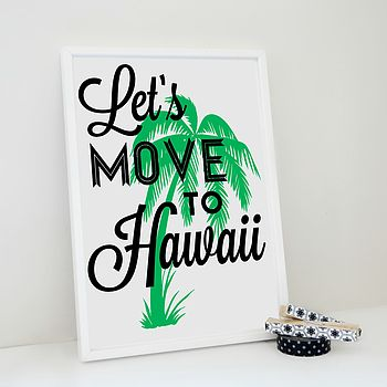 Let's Move to Hawaii - green