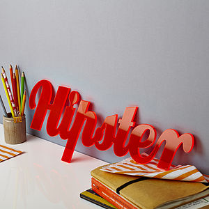 Fluorescent Acrylic Statement Sign - gifts for teenage girls