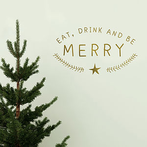 'Eat, Drink And Be Merry' Wall Sticker - bedroom