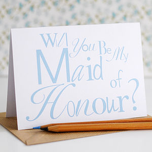 Will You Be My Maid Of Honour? Card - be my bridesmaid?