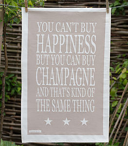 'You Can't Buy Happiness…Champagne' Tea Towel - tea towels