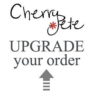 Cherry Pete Customer Upgrades