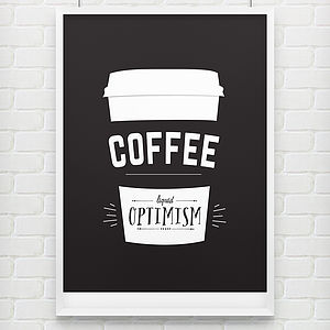 'Liquid Optimism' Coffee Poster Print