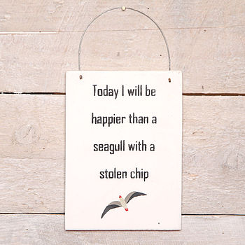 'Happier Than A Seagull…' Home Sign