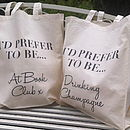 Prefer To Be… Tote Bag
