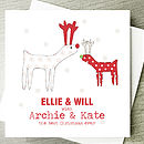 reindeers card with relations names (eg archie & kate)