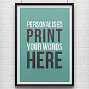 Personalised Print Featuring Your Words