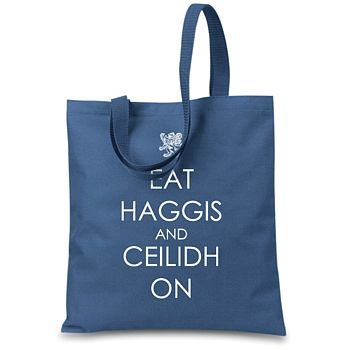 'Eat Haggis And Ceilidh On' Tote Bag
