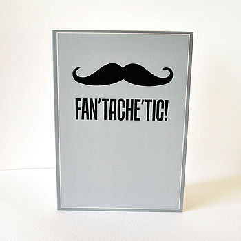 Fan'Tache'Tic Greeting Card