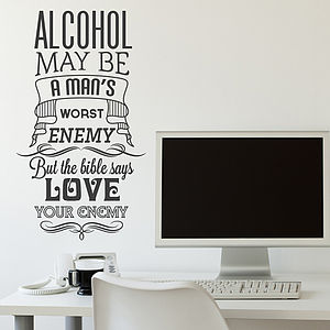 'Alcohol May Be Man's…' Walle Sticker - wall stickers
