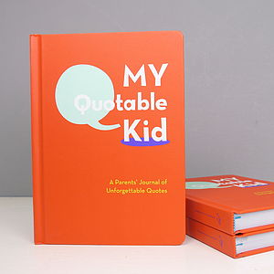 'My Quotable Kid' Journal For Parents - planning & organising