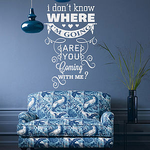 'I Don't Know Where…' Wall Sticker