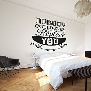 'Nobody Could Ever…' Wall Sticker - wall stickers