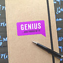 'Genius …And Proud Of It' Journal