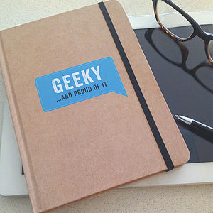 'Geeky …And Proud Of It' Journal