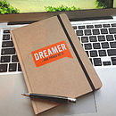 'Dreamer …And Proud Of It' Journal