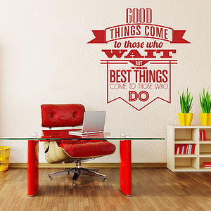 'Good Things Come…' Wall Sticker