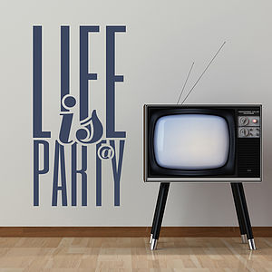 'Life Is A Party…' Wall Sticker - wall stickers
