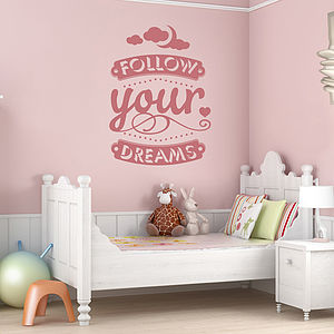 'Follow Your Dreams' Wall Sticker