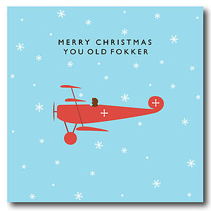 'Merry Christmas You Old Fokker' Card - cards