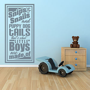 'Snips And Snails And…' Wall Sticker