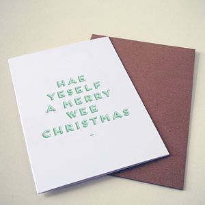 'Hae yeself a merry wee Christmas' Card - cards