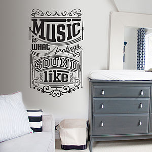 'Music Is What Feelings…' Wall Sticker - wall stickers