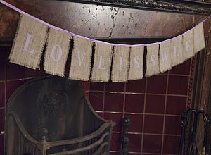 Love Is Sweet Hessian Bunting - outdoor decorations