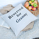 Reserved For Granny Cushion