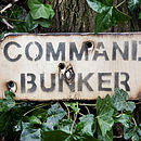 Wooden 'Command Bunker' Sign