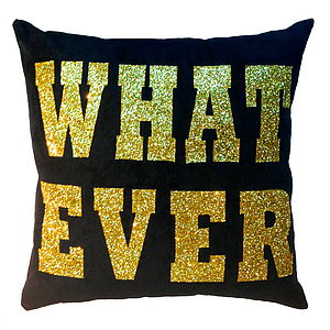 Whatever, Luxury Cushion