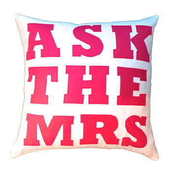 Ask The Mrs Cushion