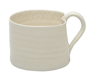 'You're Just My Cup Of Tea' Hand Thrown Mug - mugs