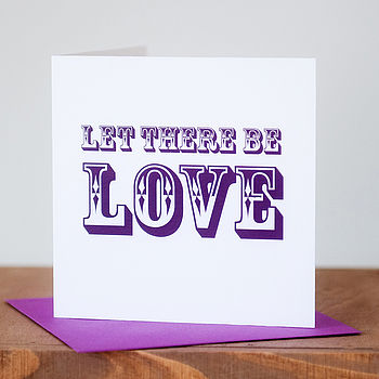 'Let There Be Love' Valentine's Card