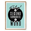 'Friday F Word' Typography Art Print