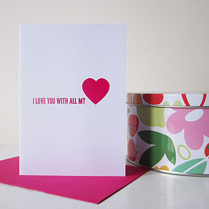 'I Love You With All My Heart' Card - cards