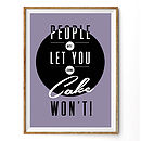 'Cake Won't Let You Down' Typographic Print