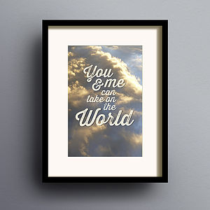 'You And Me Can Take On The World' Print - home accessories