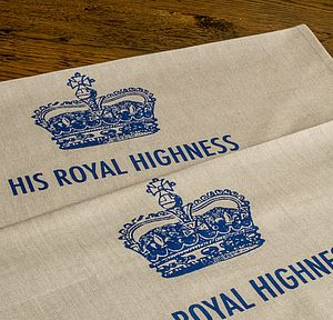His Royal Highness Tea Towel - kitchen accessories