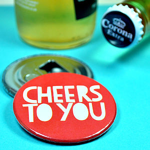 'Cheers to You' Magnetic Bottle Opener
