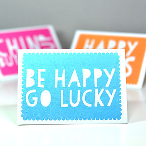 'Be Happy Go Lucky' Greetings Card