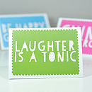 'Laughter Is A Tonic' Greetings Card