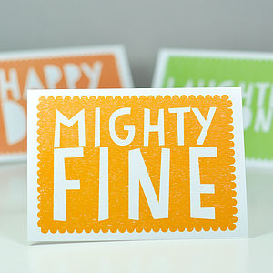 'Mighty Fine' Greetings Card