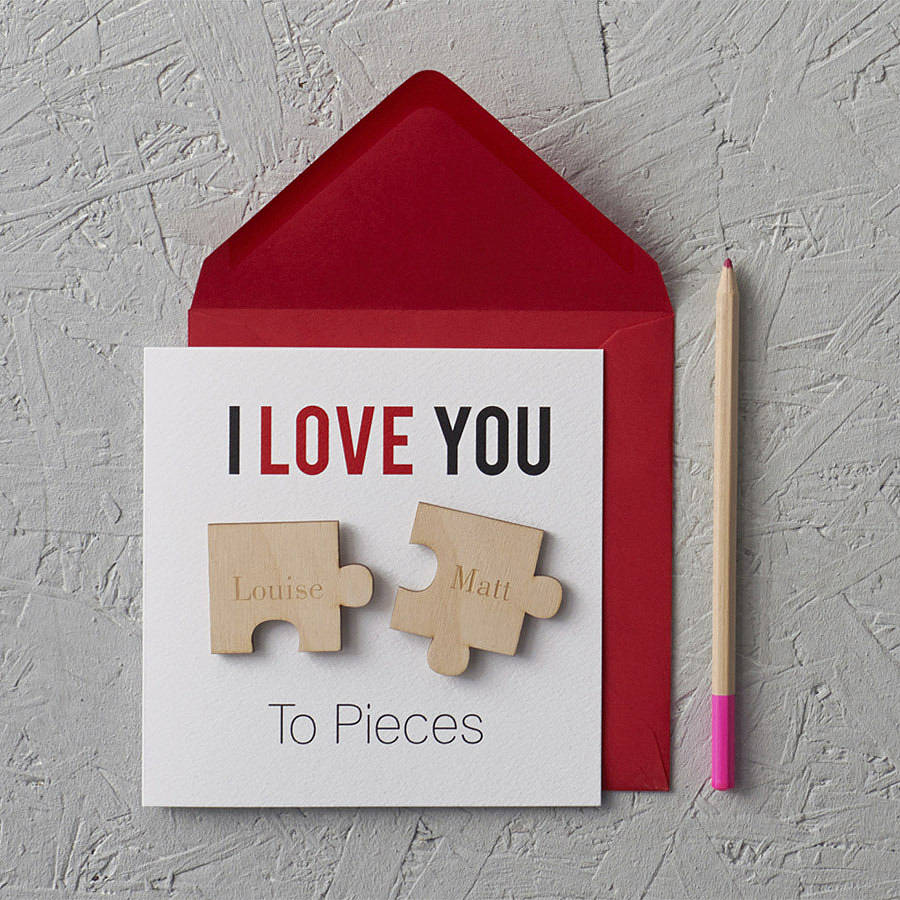 personalised i love you to pieces anniversary card by clouds and