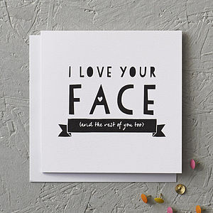 'I Love Your Face' Anniversary Card - wedding, engagement & anniversary cards